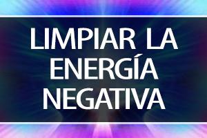 LIMPIAR ENERGIA NEGATIVA