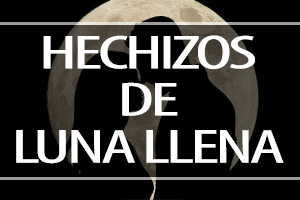 hechizos DE LUNA LLENA