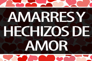 hechizos y amarres de amor